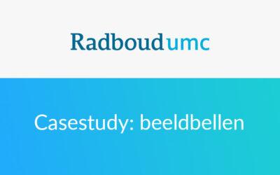 """""""Stabieler en intuïtiever beeldbellen"""": de ervaringen van het Radboudumc"""