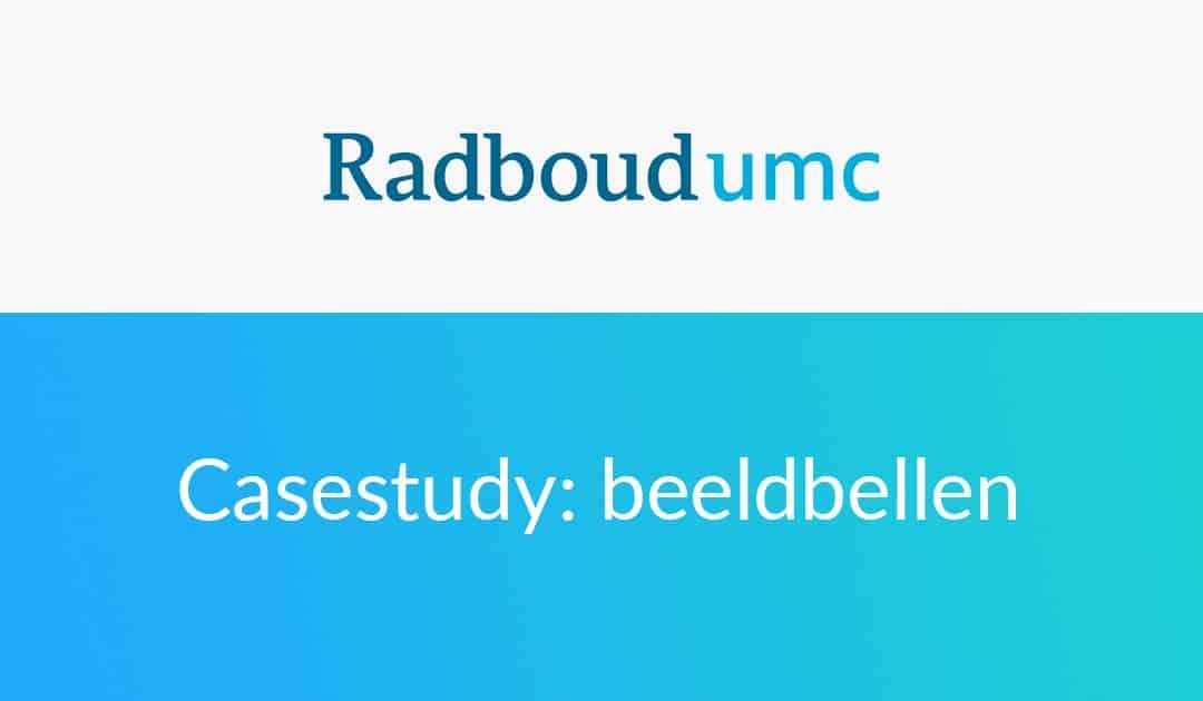 Radboudumc casestudy beeldbellen